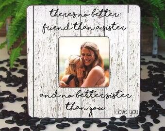 Sister Picture Frame, Sister Birthday Gift, Sister Frame, Sister Christmas Gift, Sister Photo Frame, Frame For Sister, Best Friend Frame