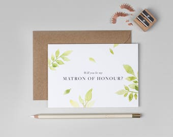 Will you be my Matron of Honour Card/Botanical Matron of Honour Card/Floral Matron of Honour Card/Watercolour Matron of Honour Card