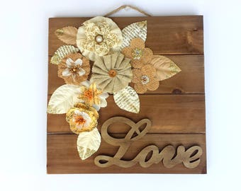 Flowers wood frame.Love,Family,Home wood frame.