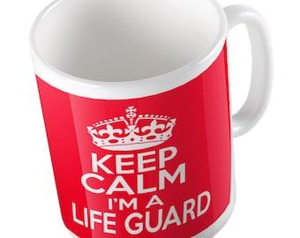Keep Calm I'm a LIFE GUARD mug
