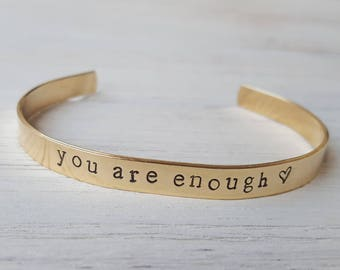 You Are Enough Bracelet Mindful Gift Inspirational Gift Inspirational Stamped Bracelet Mindfulness Gift Hand-Stamped Cuff Bracelet Yoga Gift