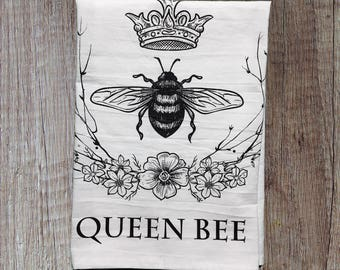 Housewarming Gift, Flour Sack Towel, Kitchen Towels, Queen Bee, Hostess Gift, Dish Towel, Gifts under 20, Home Decor, Dish Cloths, Home Gift