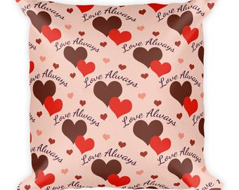 Love Always Printed Pillow, 18x18 Square Hearts Pillow, Valentine's Day Home Decor