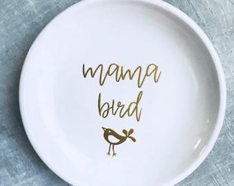 Mama Bird Ring/Jewelry Dish; Valentine's, Mother's Day, mom birthday gift