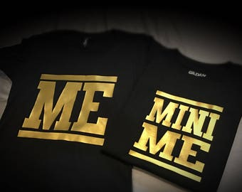Me and Mini Shirts for Mother | Daughter | Father | Son |  Family - Gold Edition