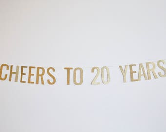 Cheers to 20 Years Banner - Anniversary Party Banner, Birthday Banner