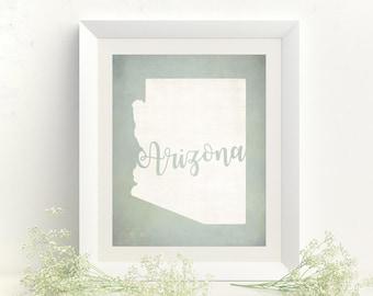 Housewarming Gift - State Art - Arizona Print - Arizona Art - Arizona Home - New Home Gift - Arizona Decor - Arizona Map