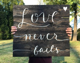 Love Never Fails | Rustic Wood Pallet Sign