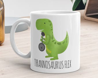 Funny Mug 11oz or 15oz - Tyrannosaurus Flex - Personal Trainer Gift Dinosaur T-Rex Pun Working Out Gym Mugs Workout Exercise Body Builder