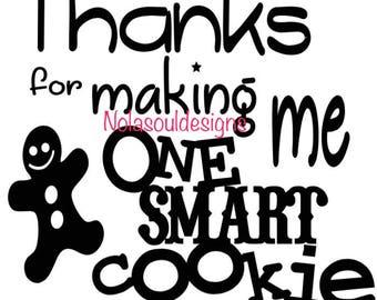 One Smart Cookie SVG Digital Download