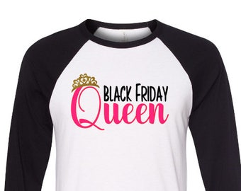 Black Friday Shirt, Black Friday Shopping Shirt, Black Friday Glitter Shirt, Thanksgiving Shopping Shirt, Black Friday Queen, S to 4X