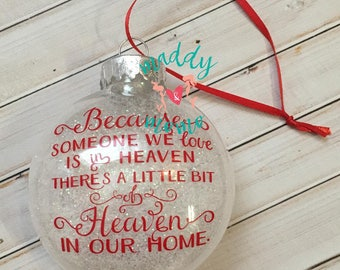 """Memorial Christmas Ornament - Because Someone We Love Is In Heaven Ornament - Memorial Holiday Ornament - 3"""" Plastic Ornament"""