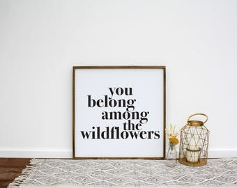 You Belong Among the Wildflowers Wood Sign | Framed Wood Sign | Bedroom Decor | Nursery Decor | Nursery Sign | Girl Bedroom Sign