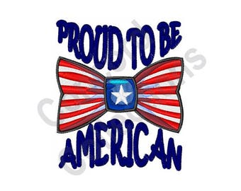 American - Machine Embroidery Design, Proud to Be American, Patriotic