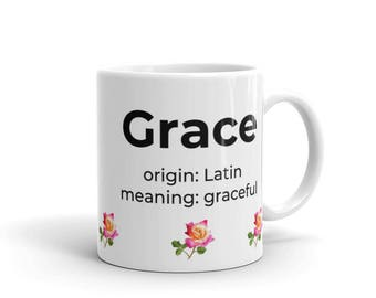 Name meaning mug etsy uk grace first name meaning 11 oz coffee mug personalized name meaning mug gift for negle Image collections