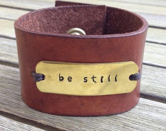 Leather bracelet, Be still and know, Statement bracelet, Cuff Bracelet, Gift for wife, Gift for mom, Mantra Bracelet Christmas gift mom gift