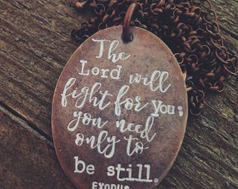 The Lord will FIGHT for you - Vintage Necklace