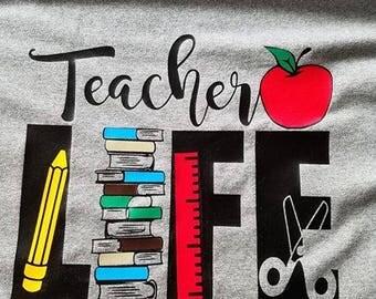 Teacher Life, Teacher Shirt, School, Tees,