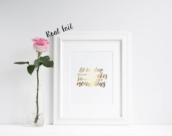 Let her sleep **REAL** Foil Print