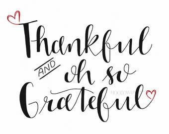 Thanksgiving Printable, Thankful and Grateful, Thanksgiving Sign, Autumn Decor, Thanksgiving Decor, Thankful Sign, Hand Lettered