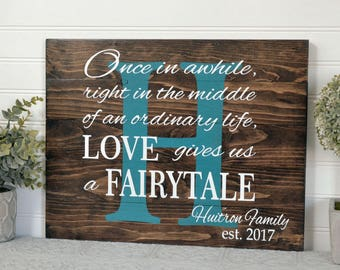 Custom Painted Wood Family Name Sign - Love Gives Us A Fairytale