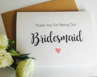 Thanks for being our Bridesmaid Card