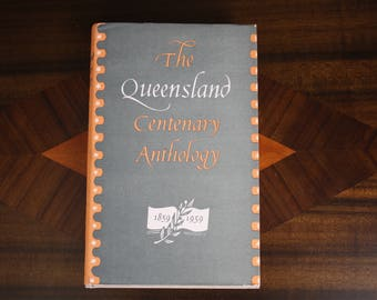 The Queensland Centenary Anthology
