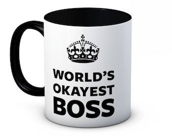 World's Okayest Boss - Funny High Quality Coffee Mug