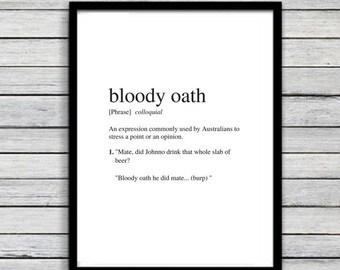 Bloody Oath | Art Print | Australian Humour | Wall Art | A4 Unframed - Free Shipping within Australia