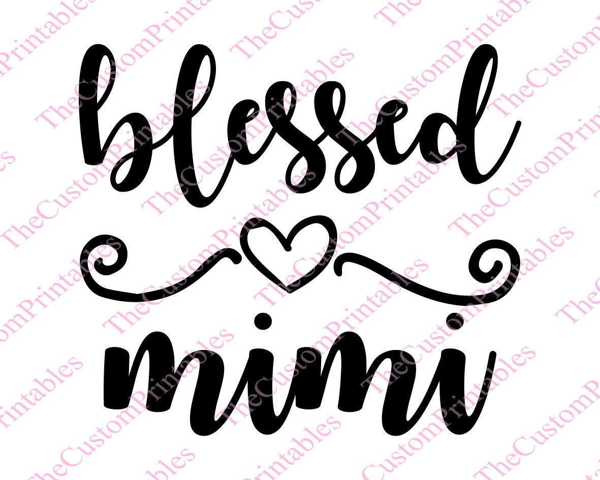 Download Blessed Mimi Mother Grandma Family Parents Love SVG