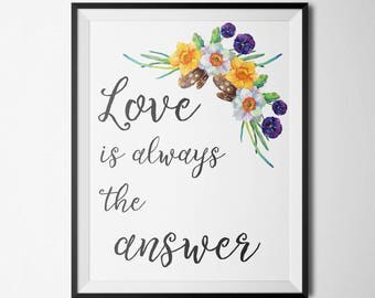 Love is Always the Answer Gold glitter print Digital Prints Quote Print  Gold glitter decor Gold Letter Printable Typographic Print