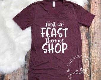Black Friday Shirt - Feast Then Shop Black Friday Tee - Black Friday Tees - Shopping Tees - Black Friday -  Women's Tees - Shirts For Women