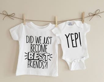 Did we just become best friends, sibling tshirts, sibling set, baby announcement