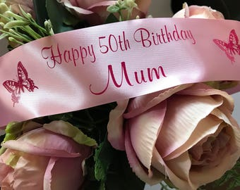 Special birthday ribbon personalised 18th, 21st, 30th, 40th, 50th, 60th, 70th, 80th, 90th, 100th Cake Gift Decoration Flowers floral decor