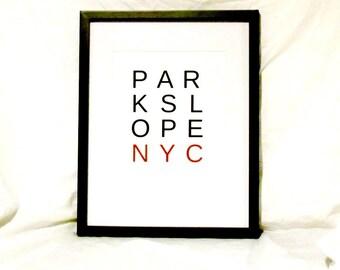 Park Slope Travel Print Park Slope Brooklyn NYC Digital Wall Art Park Slope Typography Print Park Slope Gift Instant Download