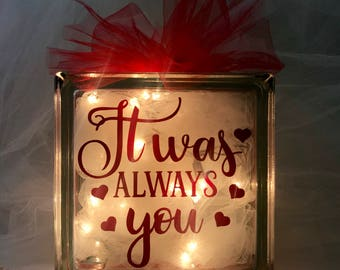 It Was Always You - Large Glass Block Light