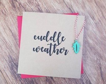 Cuddle Weather greetings card