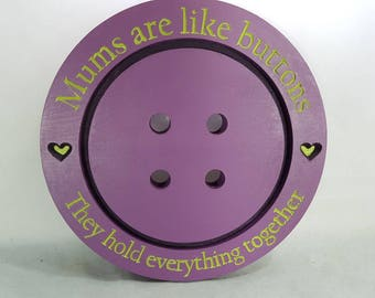 Pretty purple & lime green handpainted wall hanging BUTTON. Mum's are like buttons they hold everything together unquie birthday mothers day