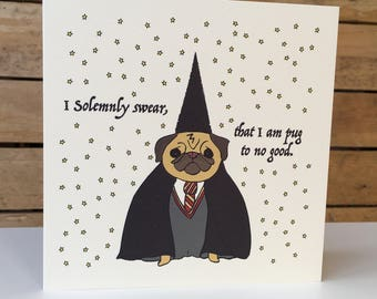Pug to No Good - Square Greetings Card