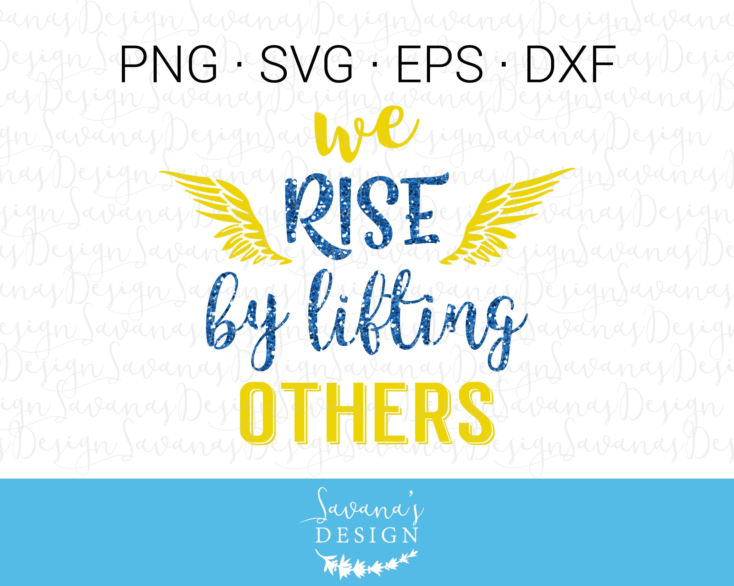 We Rise By Lifting Others Inspirational SVG Christian SVG