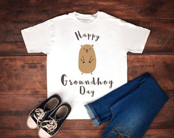 Groundhog day, happy groundhog day, groundhog, happy groundhog, happy, groundhog shirt, groundhog day tshirt, groundhog day shirt,