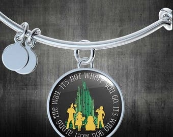 ON SALE It's Not Where You Go It's Who You Meet - Wizard of Oz Collectibles Bangle Gifts for Her Bracelet Charm