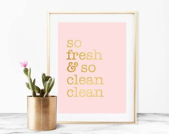 So Fresh and So Clean on Blush Pink- Instant Digital Download