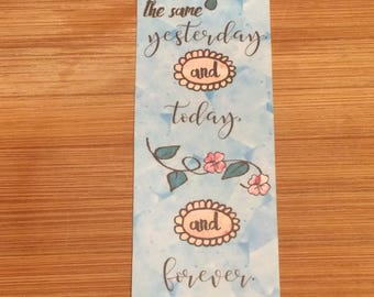 Bible Verse Bookmark - Hebrews 13:8 -  handmade WITHOUT tassel  (stock #12) Jesus Christ the same