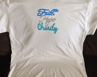 Faith, Hope, And Charity Tshirt