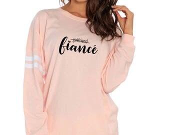 Girlfriend Fiance Pullover - Bridal Shower Gift - Women's Pullover - Fiance Sweater - Novelty Gift - Gift For Her - Oversized Pullover