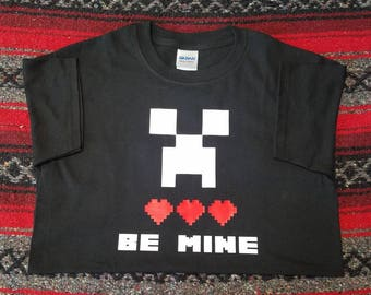 T-Shirt - Be Mine