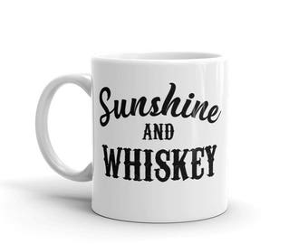 Sunshine And Whiskey Mug - Whiskey Mug - Country Music Mug - Party Mug - Funny Drinking Mug - Husband Gift - Country Music Gift