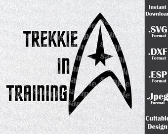 Star Trek Inspired By Trekkie In Trainning Cutting Files in SVG, DXF, ESP and Jpeg Format for Cricut and Silhouette