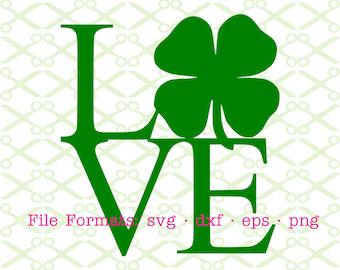 LOVE  Shamrock Svg, Dxf, Eps & Png. St. Patricks Day Svg, Four Leaf Clover Svg, Irish Svg, Love Digital Cut Files for Cricut, Silhouette;